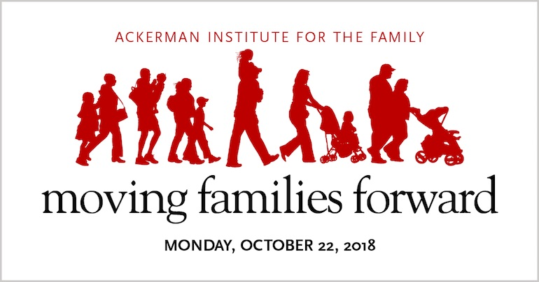 Ackerman Institute Moving Families Forward Gala 2018